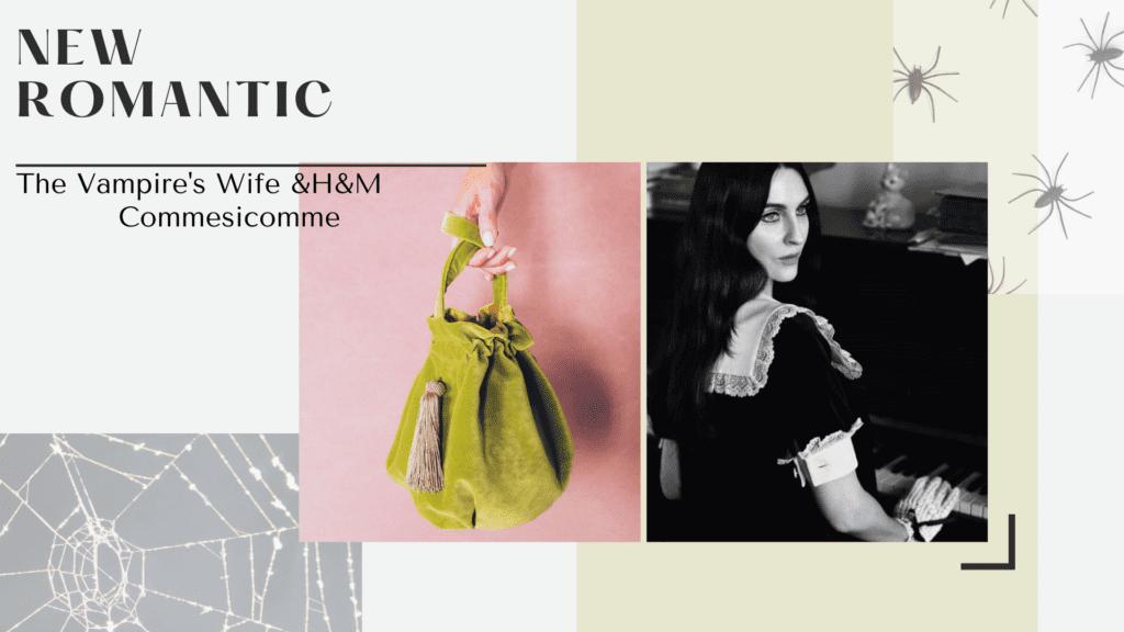 new romantic od H&M i Comme si comme sac dwie marki