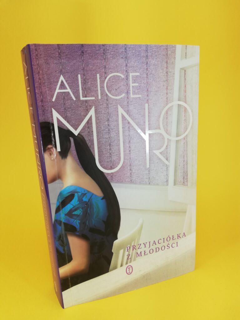 Przyjaciółki z młodości ALice Munro pierwsza strona okładki