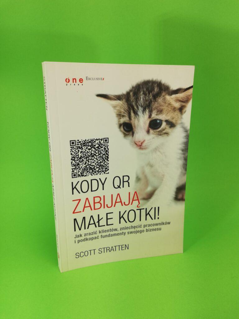 Kody QR zabijają małe kotki strona 1