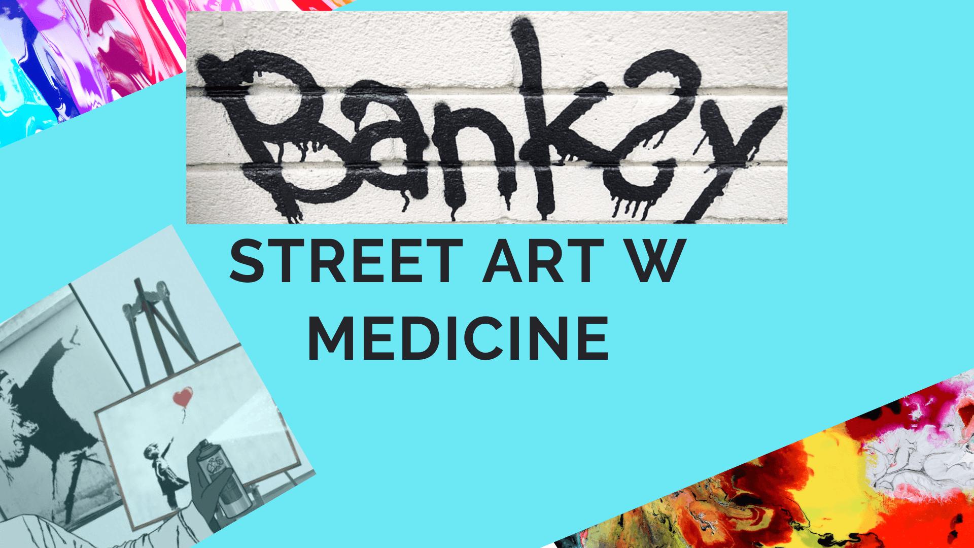Banksy w Warszawie i w Medicine