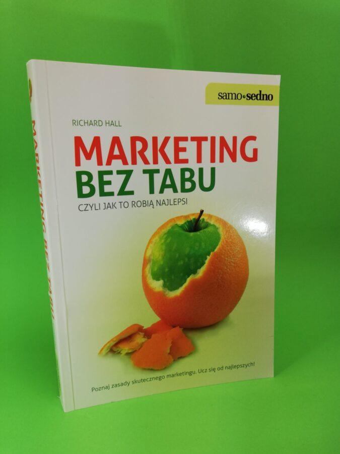 Marketing bez tabu czyli jak to robią najlepsi okładka pierwsza