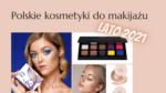 Kosmetyki na lato banner postu na blogu