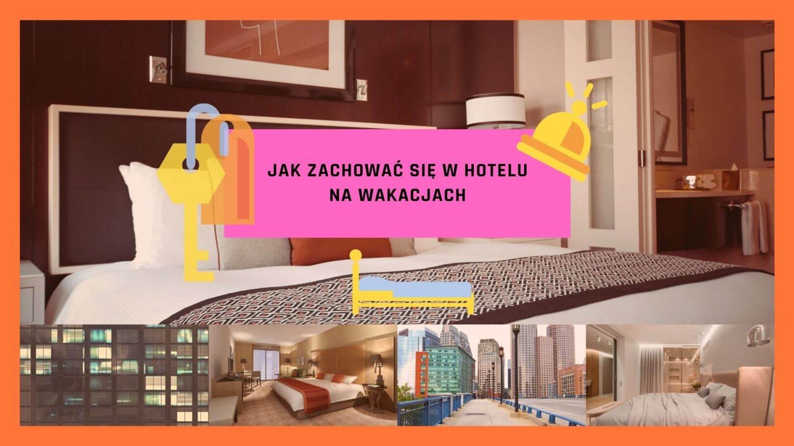 Jak zachować się w hotelu na wakacjach tło